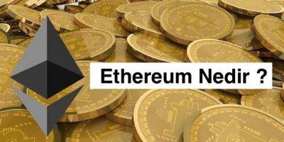 Ethereum anlamı nedir? Ne işe yarar?
