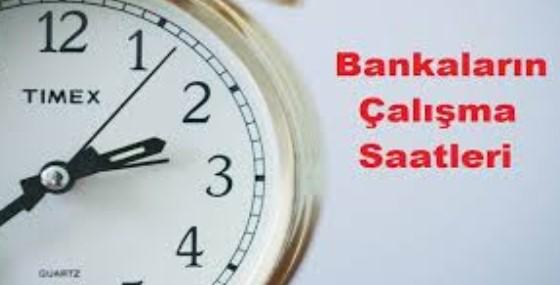 Hafta arası bankaların açılış ve kapanış saatleri