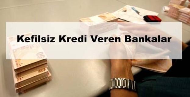 2020 Kefilsiz kredi veren bankalar hangileridir